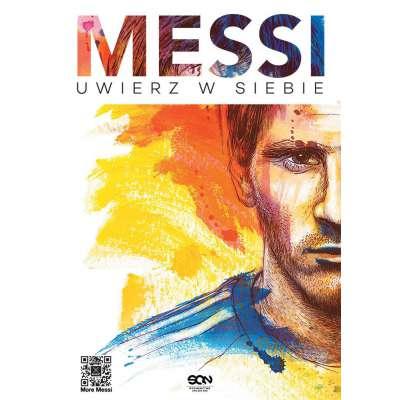 Messi. Uwierz w siebie