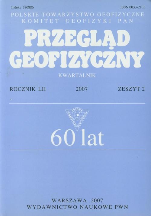 Przegląd Geofizyczny Rocznik LII 2007 Zeszyt 2 - brak