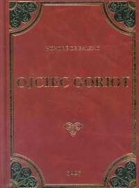 OJCIEC GORIOT - Balzac Honore