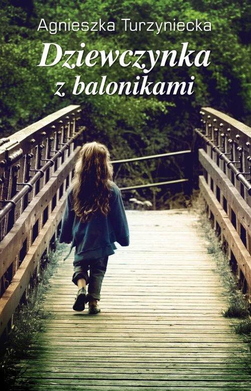 DZIEWCZYNKA Z BALONIKAMI - Turzyniecka Agnieszka