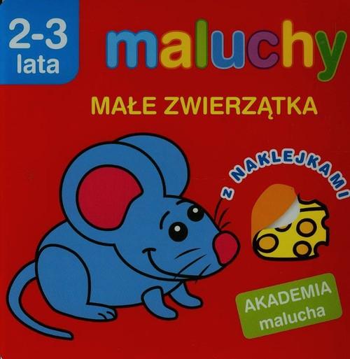 Akademia malucha - Małe zwierzątka z nak. - Wiśniewska Anna