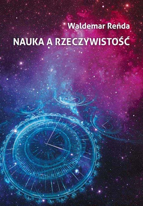 Nauka a rzeczywistość - Reńda Waldemar