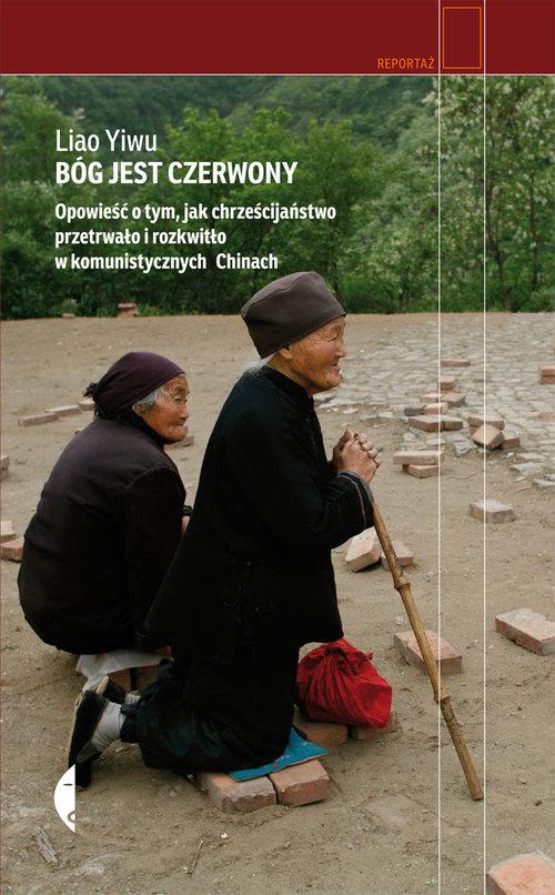 BÓG JEST CZERWONY - Liao Yiwu