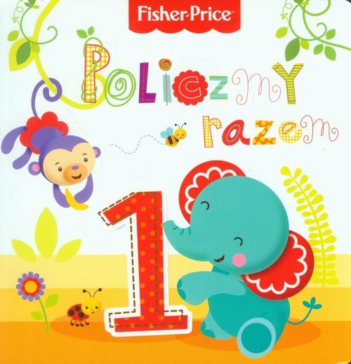 Fisher Price - Policzmy razem - Wiśniewska Anna