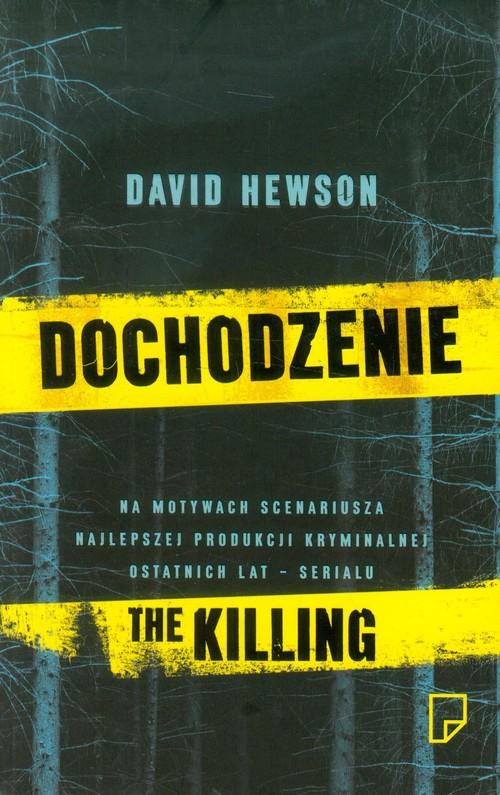 DOCHODZENIE THE KILLING - Hewson David