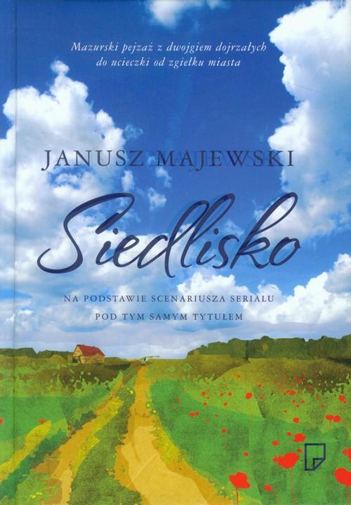 SIEDLISKO - Majewski Janusz