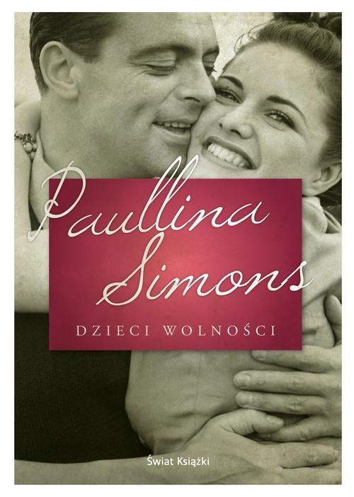 DZIECI WOLNOŚCI - Simons Paullina
