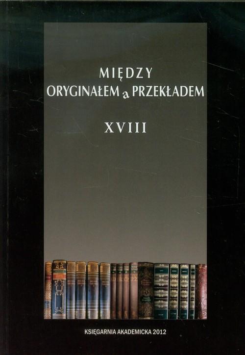 Między oryginałem a przekładem XVIII - brak