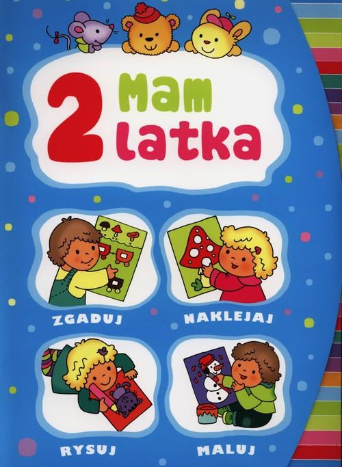 Mam 2 latka - Wiśniewska Anna