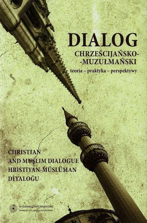 Dialog Chrześcijańsko - Muzułmański T.3 - brak
