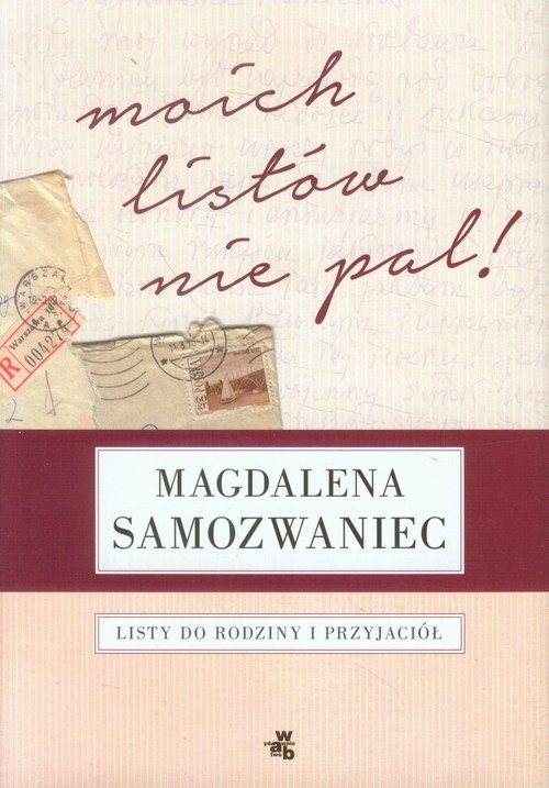 MOICH LISTÓW NIE PAL - Samozwaniec Magdalena
