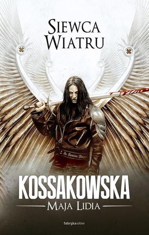 SIEWCA WIATRU - Kossakowska Maja Lidia