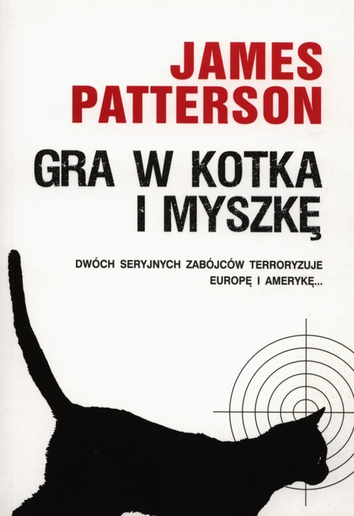 Gra w kotka i myszkę - Patterson James