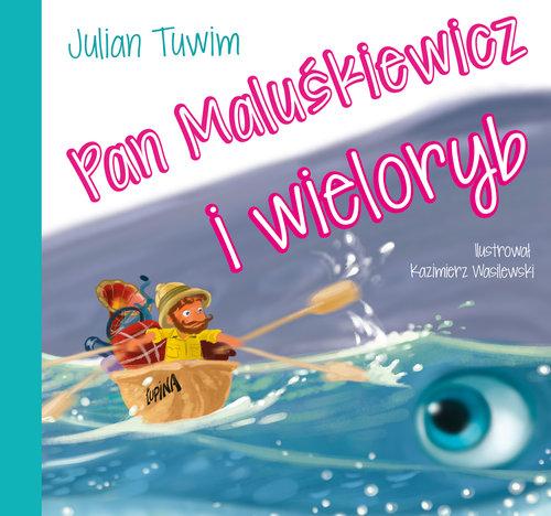 PAN MALUŚKIEWICZ I WIELORYB BAJKI DLA MALUCHA - Tuwim Julian