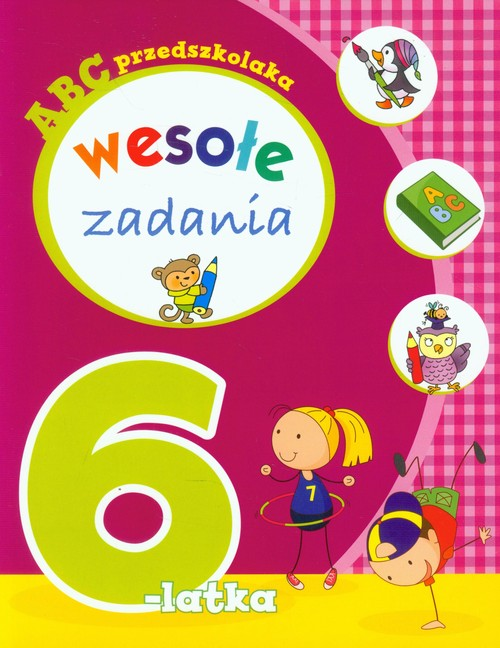 ABC przedszkolaka Wesołe zadania 6-latka - brak