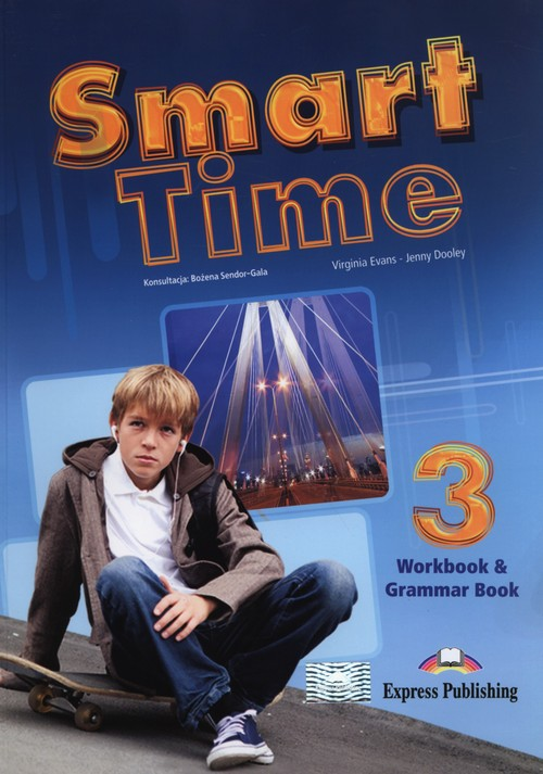 Smart Time 3 WB & Grammar EXPRESS PUBLISHING - Evans Virginia, Dooley Jenny