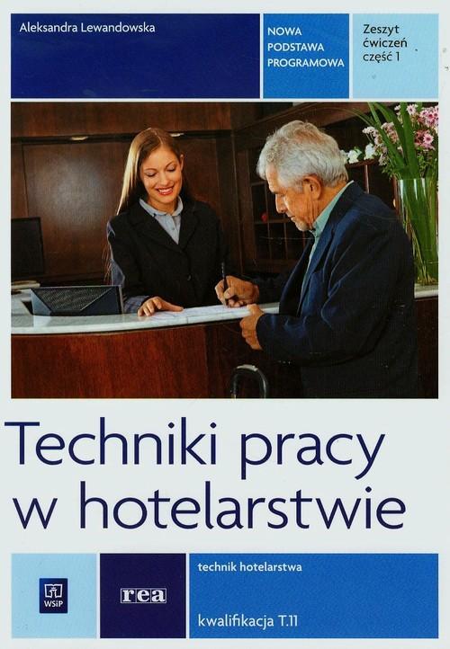 Techniki pracy w hotelarstwie REA - WSiP - Lewandowska Aleksandra