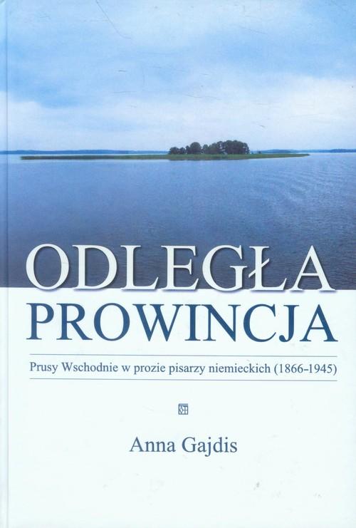 Odległa prowincja - Gajdis Anna