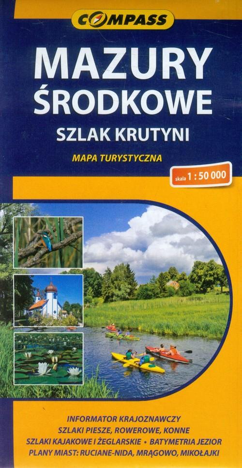 Mazury Środkowe szlak Krutyni mapa turystyczna 1:50 000 - brak