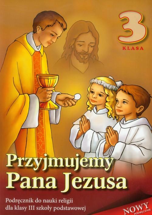 Religia SP 3 podr Przyjmujemy Pana Jezusa WDS - brak
