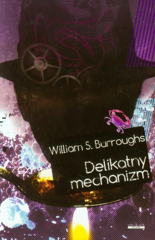 DELIKATNY MECHANIZM - Burroughs William S.