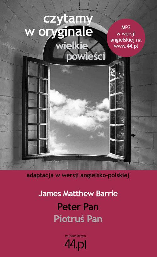 PIOTRUŚ PAN CZYTAMY W ORYGINALE WIELKIE POWIEŚCI - James Matthew Barrie