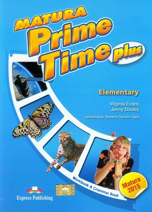 Matura Prime Time PLUS Elementary WB - Evans Virginia, Dooley Jenny