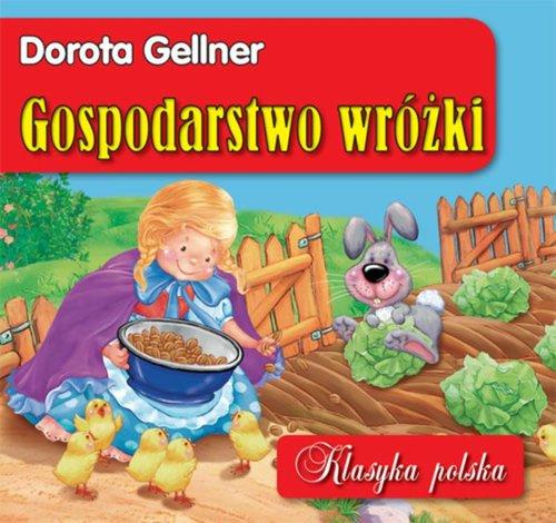 GOSPODARSTWO WRÓŻKI - Gellner Dorota