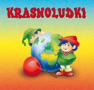 Biblioteczka niedźwiadka - Krasnoludki - Maria Konopnicka, Anna i Lech Stefaniakowie (ilustr.)