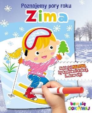 Poznajemy pory roku - Zima - praca zbiorowa