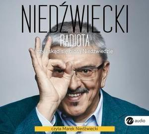 CD MP3 RADIOTA CZYLI SKĄD SIĘ BIORĄ NIEDŹWIEDZIE - Marek Nied