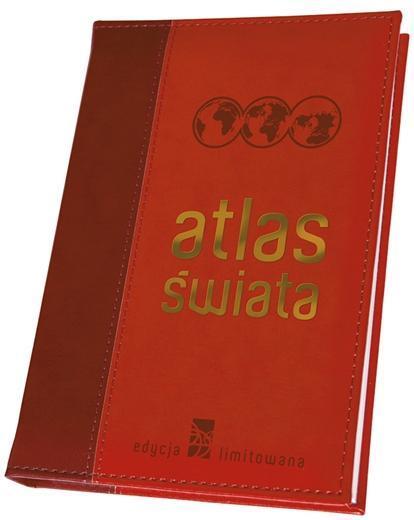 Atlas świata. Edycja limitowana - praca zbiorowa