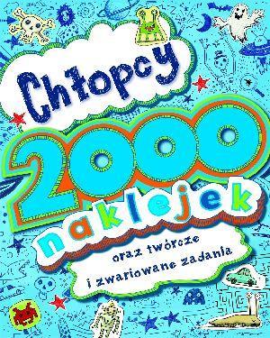 Chłopcy. 2000 naklejek - praca zbiorowa