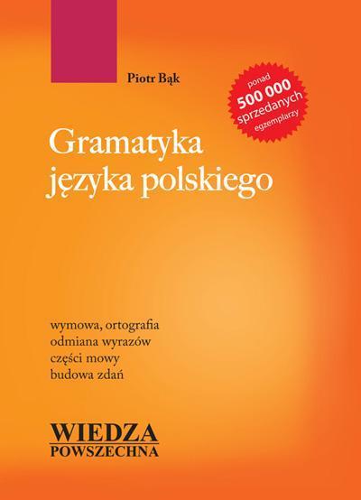 Gramatyka języka polskiego - Piotr B