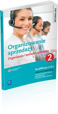 Organizowanie sprzedaży 2 Org. i techn. sprzedaży - Donata Andrzejczak, Agnieszka Mikina, Beata Rze