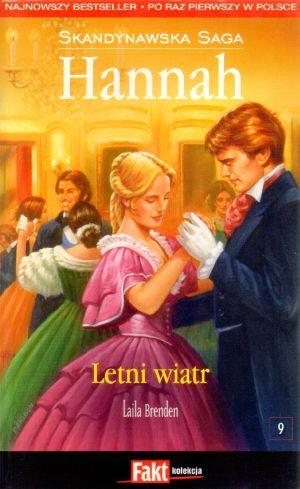 Hannah. Skandynawska Saga. T.9. Letni wiatr - Laila Brenden