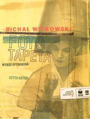 Fototapeta. Wybór opowiadań audiobook - Micha