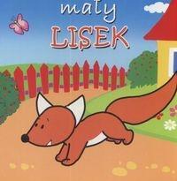 Małe zwierzątka - Mały lisek - Kozłowska Urszula