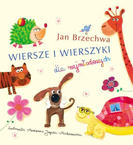 Wiersze i wierszyki dla najmłodszych - J. Brzechwa - Jan Brzechwa
