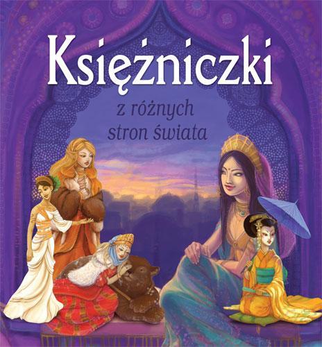 Księżniczki z różnych stron świata - Ewa Kleszcz