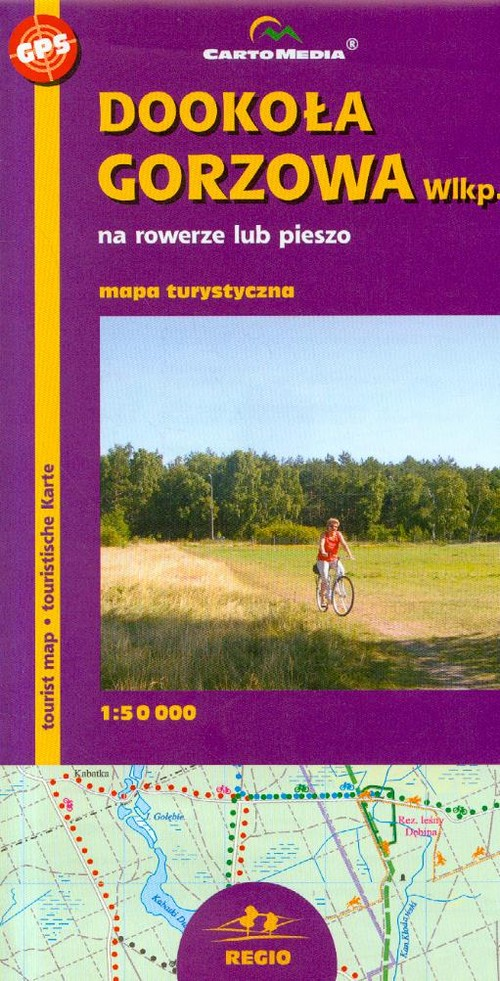Dookoła Gorzowa Wielkopolskiego Mapa turystyczna 1:50 000 - brak