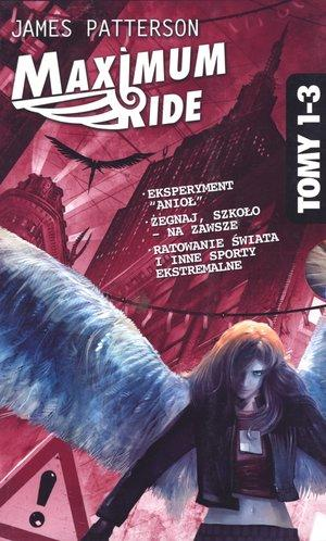Pakiet Maximum Ride T.1-3 - James Patterson