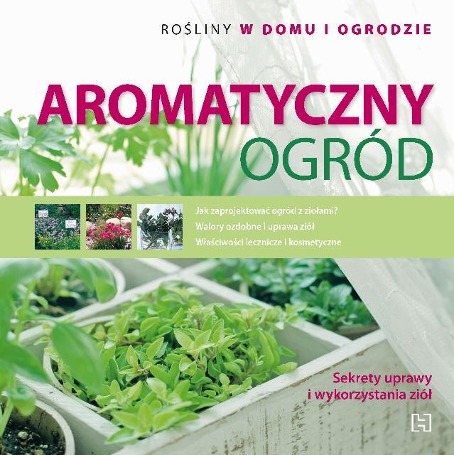 Aromatyczny ogród - Magda Schiff