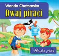 Klasyka polska - Dwaj piraci - Wanda Chotomska