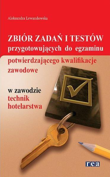 Zbiór zadań i testów w zaw. technik hotel. REA - Lewandowska Aleksandra