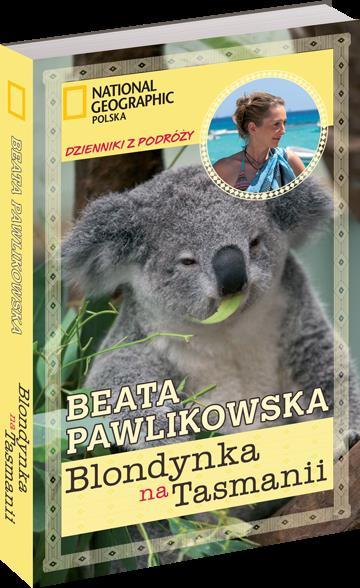 Blondynka na Tasmanii - Pawlikowska Beata - Beata Pawlikowska
