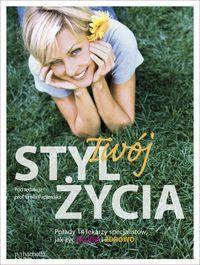 Twój styl życia - Ewa Papiernik