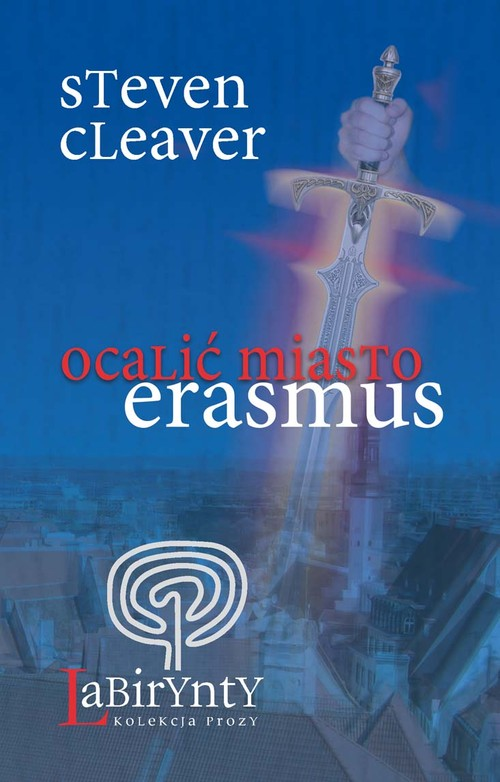 Ocalić miasto Erasmus - Cleaver Steven