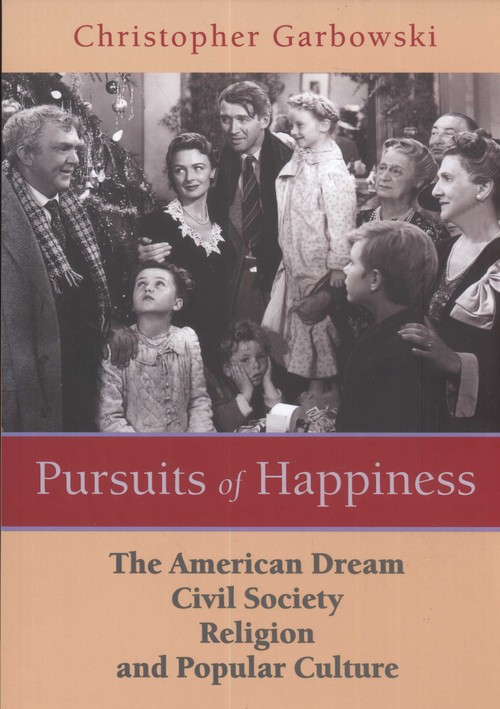 the pursuit of happiness through the american dream To some the american dream is the pursuit of happiness, to others the shallowness of wealth in the novel the great gatsby by f scott fitzgerald and movie midnight in.