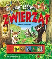Świat leśnych zwierząt - dźwięk - Kozłowska Urszula